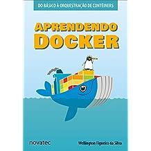 Aprendendo Docker: Do básico à orquestração de contêineres (Portuguese Edition)