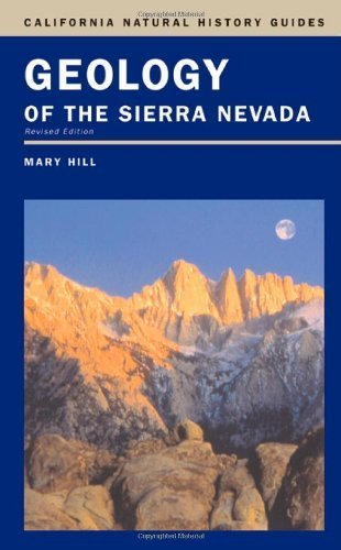 Geology of the Sierra Nevada (California Natural History Guides) by Mary Hill (2006-05-15)