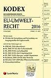 KODEX EU-Umweltrecht 2016