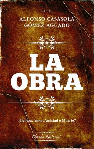 La obra (Spanish Edition)