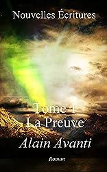 Nouvelles Écritures: TOME 1 La Preuve