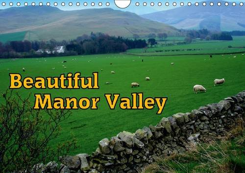 beautiful-manor-valley-wall-calendar-2017-din-a4-landscape-the-fascinating-landscape-of-manor-valley