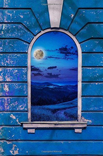 Looking Out the Window at the Moon in Blue Journal: 150 Page Lined Notebook/Diary (Ati-windows-laptops)