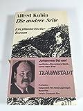 Die andere Seite.: Ein phantastischer Roman. - Alfred Kubin