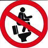 Interdit - reposer sur la toilette - 10 cm de diamètre autocollant Autocollants