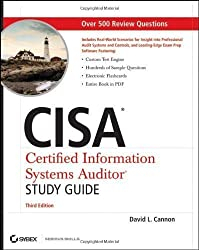 CISA Certified Information Systems Auditor Study Guide 3rd (third) Edition by Cannon, David L. published by Sybex (2011)