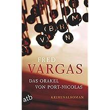 Das Orakel von Port-Nicolas. Kriminalroman