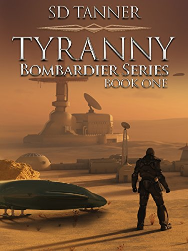 tyranny-bombardier-trilogy-book-one
