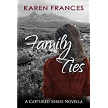 Family Ties: A Captured Series Novella