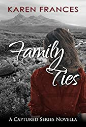 Family Ties: A Captured Series Novella