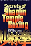 Secrets of Shaolin Temple Boxing: A Text for Instructors and Students
