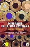 Minerales en la vida cotidiana (Planeta Tierra)