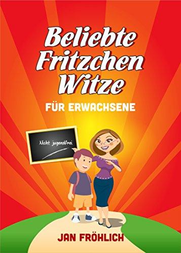 Witze (Witze Deutsch): Für Erwachsene (Witze Collection 6) (Beste Witz-buch)