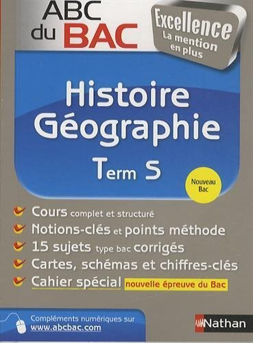 ABC du BAC Excellence Histoire - Géographie Term S de Alain Rajot (26 juin 2014) Broché