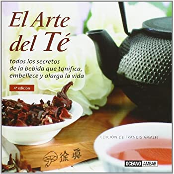 El Arte del te/ The Art of Tea