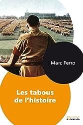 Les tabous de l'histoire (DOCUMENTO) (French Edition)