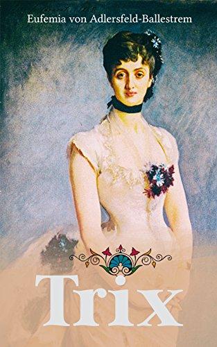 TRIX: Historischer Liebesroman
