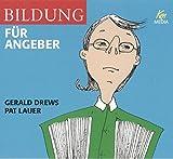 Bildung für Angeber / 3 CDs