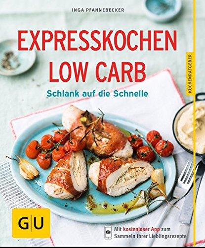Image of Expresskochen Low Carb: Schlank auf die Schnelle