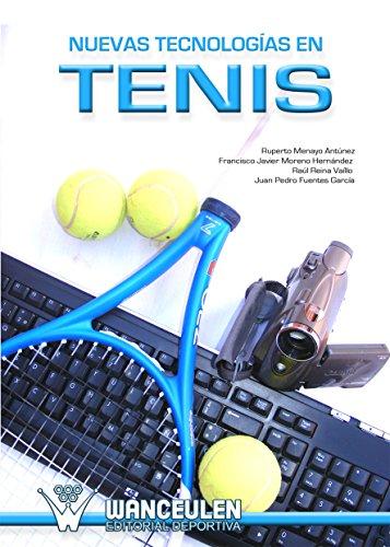 Nuevas tecnologias en tenis por Ruperto Menayo Antunez