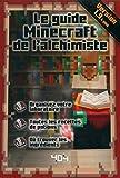 Le guide Minecraft de l'alchimiste - Version 1.9