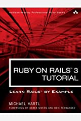 Ruby on Rails 3 Tutorial: Learn Rails by Example (Addison-Wesley Professional Ruby) Paperback