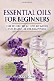 Best Book On Essential Oils - Essential Oils for Beginners: The Where To Review