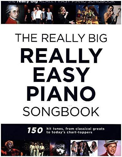 The Really Big Really Easy Piano Songbook: Klavierpartitur, Songbook für Klavier Big & Amp