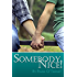 Somebody Nice! (English Edition)