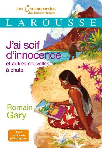 J'ai soif d'innocence et autres nouvelles par Romain Gary
