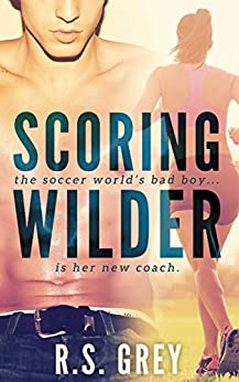 Scoring Wilder (English Edition) par [Grey, R.S.]