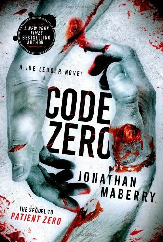 Code Zero (Joe Ledger Novels) by Maberry, Jonathan (March 25, 2014) Paperback