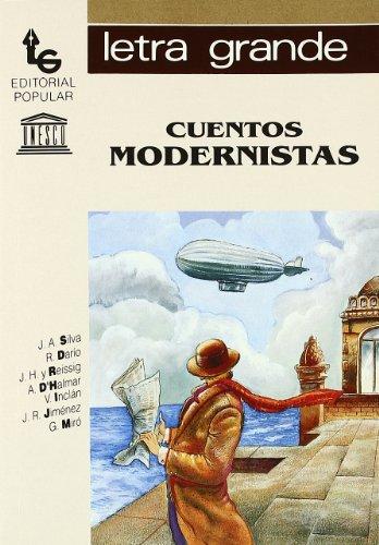 Cuentos modernistas (Letra grande)