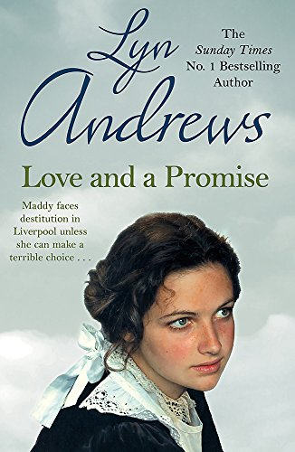 Love and a Promise: A heartrending saga of family, duty and a terrible choice