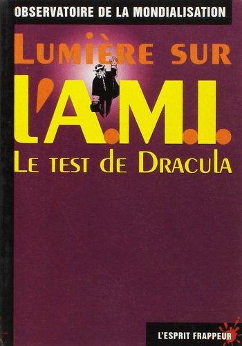 Lumière sur l'AMI : Le test de Dracula par Collectif