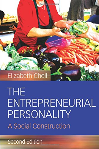 The Entrepreneurial Personality: A Social Construction