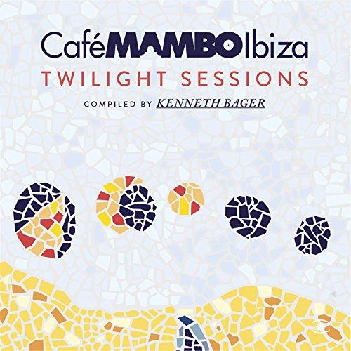 Cafe Mambo Ibiza - Twilight Se...