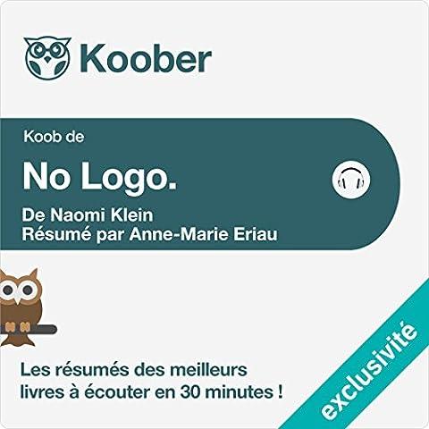Résumé : No Logo de Naomi Klein