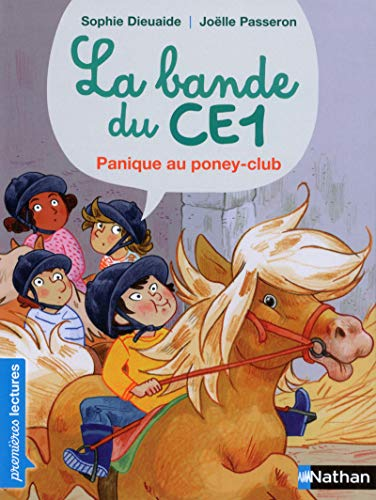 La bande du CE1 : Panique au poney-club