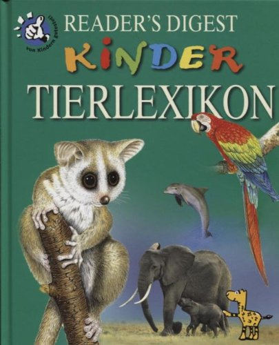 Reader`s Digest Kinder Tierlexikon