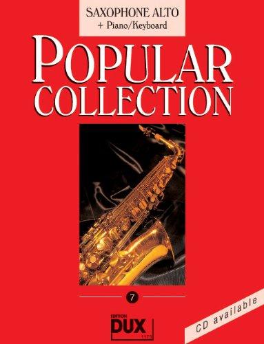 Popular Collection Band 7 für Altsaxophon und Klavier/Keyboard mit Bleistift -- 16 weltbekannte populäre Melodien aus Pop und Filmmusik u.a. mit MACK THE KNIFE (Mackie-Messer) und LADY MADONNA in klangvollen mittelschweren Arrangements (Noten/sheet music) (Dixie-spiel)