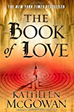 The Book of Love (The Magdalene Line, Band 2) - Kathleen McGowan