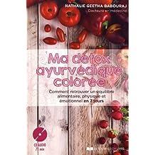 Ma détox ayurvédique colorée (livre + 1CD audio)