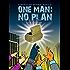 One Man: No Plan, K'Barthan Series: Part 3 (The K'Barthan Trilogy)