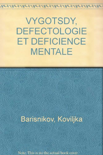 VYGOTSDY, DEFECTOLOGIE ET DEFICIENCE MENTALE