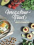 Megalow Food: Recettes gourmandes à indice glycémique bas