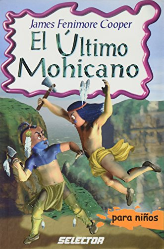 El Ultimo Mohicano / the Last of the Mohicans