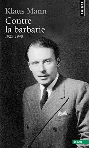 Contre la barbarie. (1925-1948)