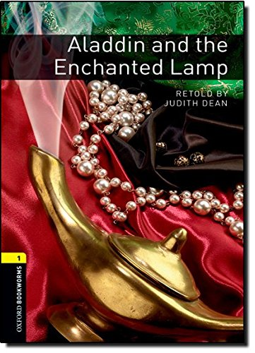 Oxford Bookworms Library: Level 1:: Aladdin and the Enchanted Lamp: 400 Headwords (Oxford Bookworms ELT)
