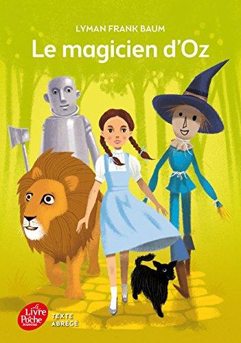 Le Magicien d'Oz - Texte abrg